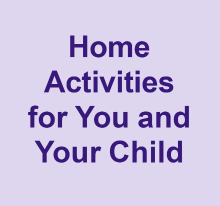 Home activities for you and your child