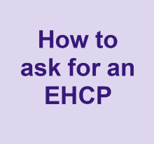How to ask for an EHCP