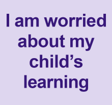 I am worried about my child's learning
