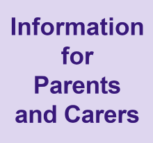 Information for Parents and Carers