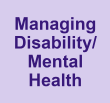 Managing disability or mental health
