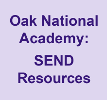 Oak National Academy SEND Resources
