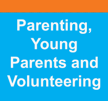 Parenting, Young Parents and Volunteering