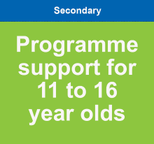 Programme support for 11 to 16 year olds