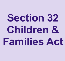 Section 32 Children and Families Act