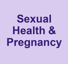 Sexual health and pregnancy