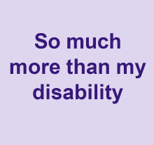 So much more than my disability video
