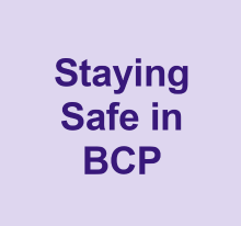 Keeping Safe in BCP