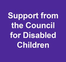 Support from the Council for Disabled Children