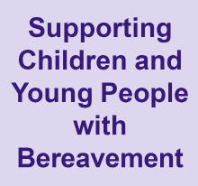 Supporting children and young people with bereavement