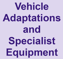 Vehicle adaptions and specialist equipment