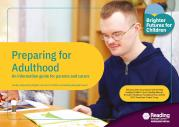 Preparing for Adulthood - An information guide for parents and carers - January 2020