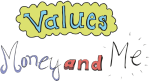 Values Money and Me - Free online resources