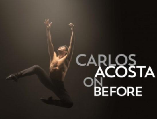 Carlos Acosta on before