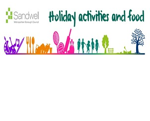 Sandwell Holiday Activities and Food
