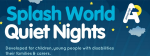 Quiet nights splashworld