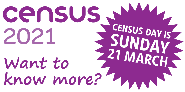 Text - Census 2021 - want to know more? Census day is Sunday 21 March