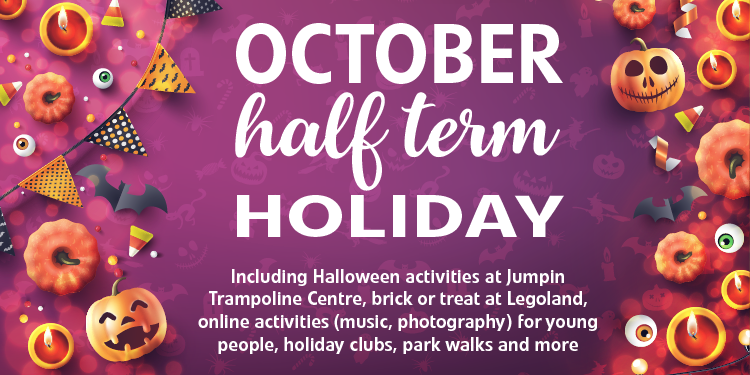 Halloween decorations with information on half term holidays