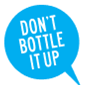 Don't Bottle It Up