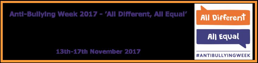 Anti Bullying Week - Nov 2017