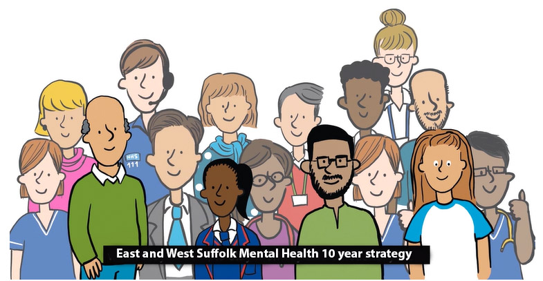 Image reads 'East and West Suffolk Mental Health 10 year strategy.'