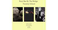 Busy Bee By The Bridge Nursery School