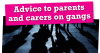 Advice to parents and carers on gangs - leaflet