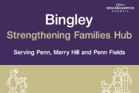 Bingley Strengthening Families Hub